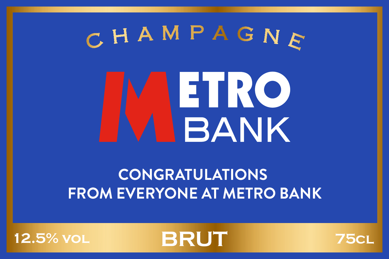 Metro Bank Branded Champagne Label