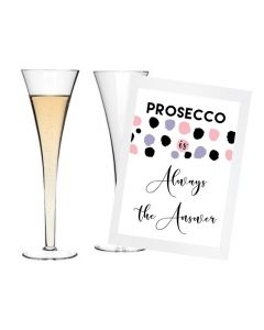 """""""Prosecco is Always the Answer"""" - Inspirational Wall Art"""